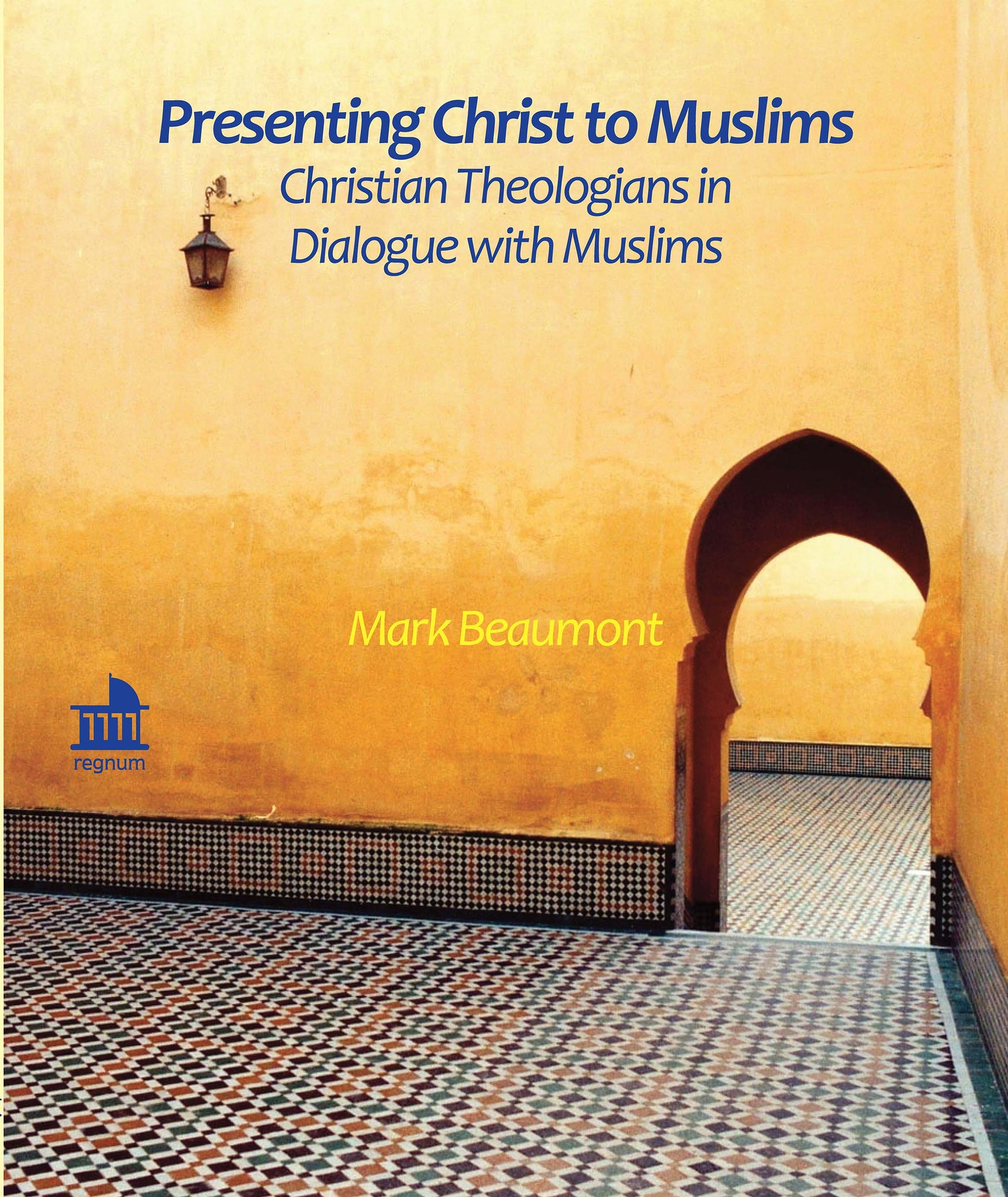Presenting Christ to Muslims