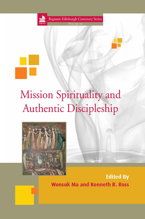 Mission Spirituality and Authentic Discipleship | eBook