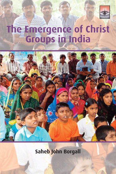 The Emergence of Christ Groups in India | eBook