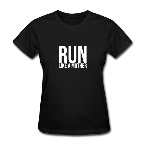 Run Like A Mother - black