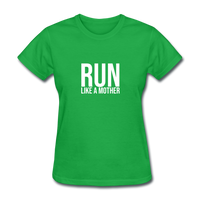 Run Like A Mother - bright green