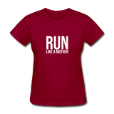 Run Like A Mother - dark red