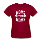 Moms Supporting Moms - dark red