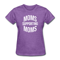 Moms Supporting Moms - purple heather