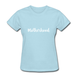 Motherhood - powder blue