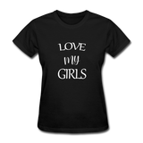 Love My Girls - black
