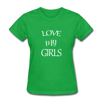 Love My Girls - bright green