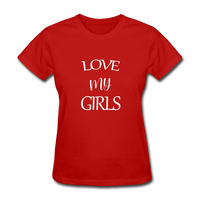 Love My Girls - red