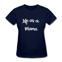 Life As A Mama - navy