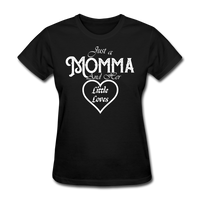 Just A Momma And Her Little Loves (White Lettering) - black