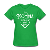 Just A Momma And Her Little Loves (White Lettering) - bright green