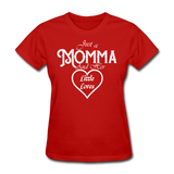Just A Momma And Her Little Loves (White Lettering) - red