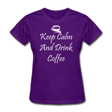 Keep Calm And Drink Coffee (White) - purple