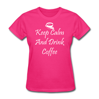 Keep Calm And Drink Coffee (White) - fuchsia