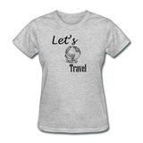 Let's Travel - heather gray