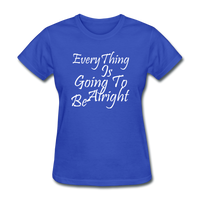 Everything Is Going To Be Alright (White) - royal blue