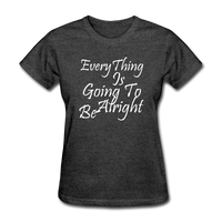 Everything Is Going To Be Alright (White) - heather black
