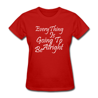 Everything Is Going To Be Alright (White) - red