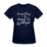 Everything Is Going To Be Alright (White) - navy