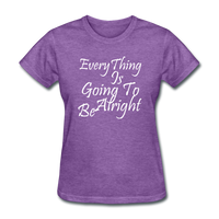 Everything Is Going To Be Alright (White) - purple heather
