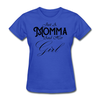 Just A Momma And Her Girl - royal blue