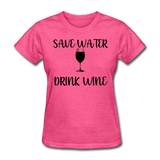 Save Water - heather pink
