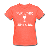 Save Water (White) - heather coral