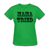 Mama Tried - bright green