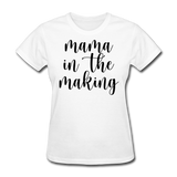 Mama In The Making - white
