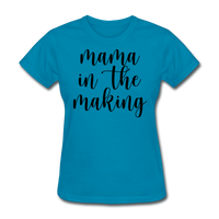 Mama In The Making - turquoise