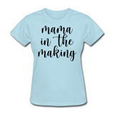 Mama In The Making - powder blue