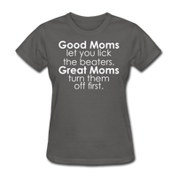 Good Moms, Great Moms - charcoal