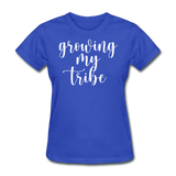 Growing My Tribe - royal blue