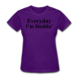 Everyday I'm Hustlin' - purple