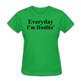 Everyday I'm Hustlin' - bright green