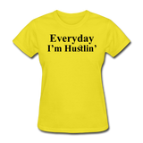 Everyday I'm Hustlin' - yellow