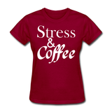 Stress & Coffee (White) - dark red