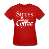 Stress & Coffee (White) - red