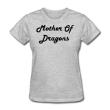 Mother Of Dragons - heather gray