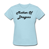 Mother Of Dragons - powder blue