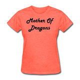 Mother Of Dragons - heather coral