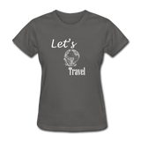 Let's Travel (White) - charcoal