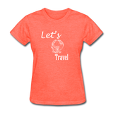 Let's Travel (White) - heather coral
