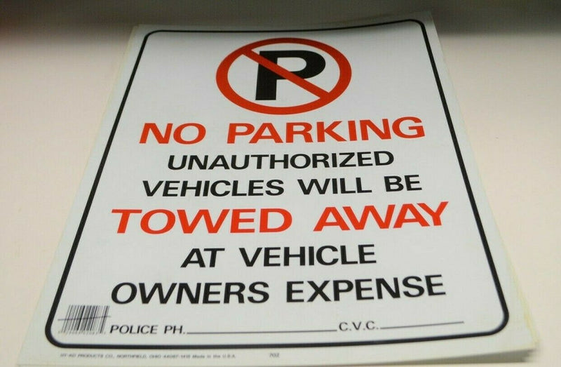 "No Parking Unauthorized Vehicles will be Towed Away 15""x19"""