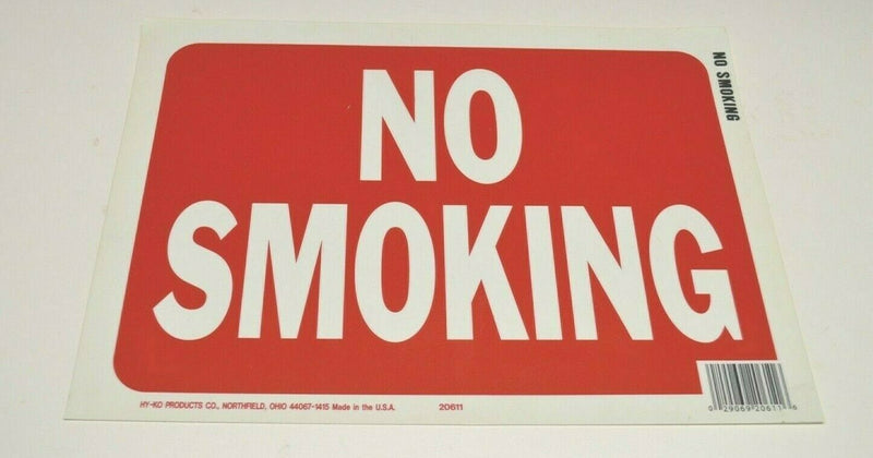NO sMOKING SIGN , RED AND WHITE  8X12