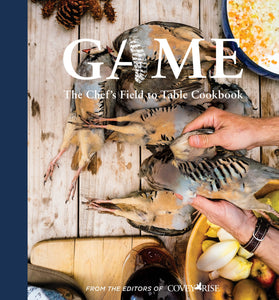 Game: The Chef's Field to Table Cookbook