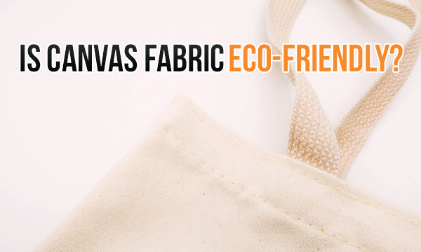 171271df0bd The most common (eco) canvas fabrics are (organic) cotton and linen