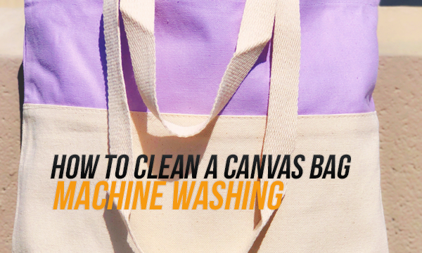 how to clean canvas bags machine washing