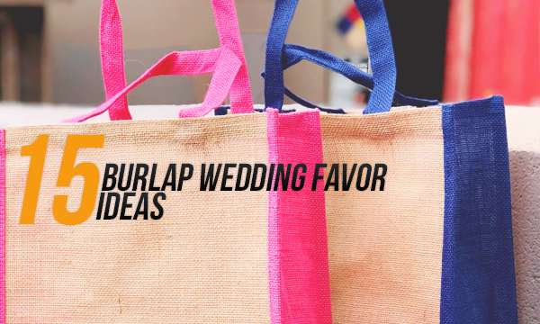 burlap bags wedding favor ideas
