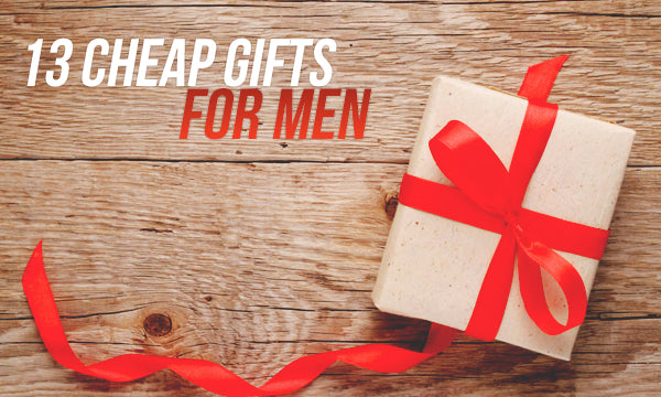 cheap gifts for men